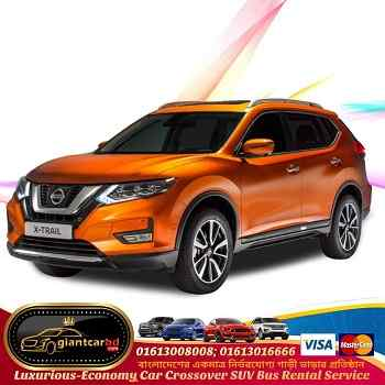 Get Nissan 5 seat X-Trail Car on Hire from Dhaka to Jessore