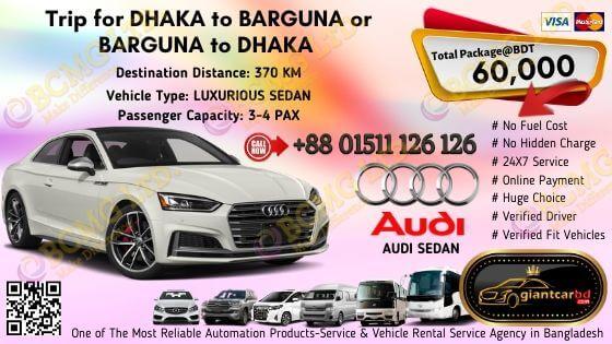 Dhaka To Barguna (Audi Sedan)