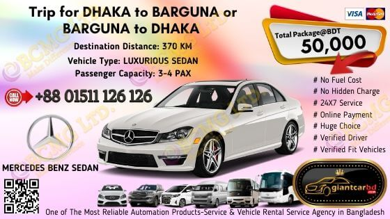Dhaka To Barguna (Mercedes Benz Sedan)