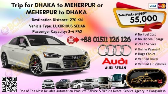 Dhaka To Meherpur (Audi Sedan)
