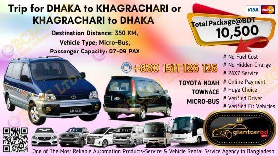 Dhaka To Khagrachari (Toyota Noah)
