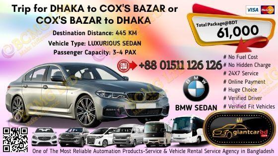 Dhaka To Cox's Bazar (BMW Sedan)