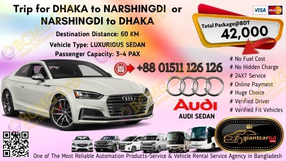Dhaka To Narshingdi (Audi Sedan)