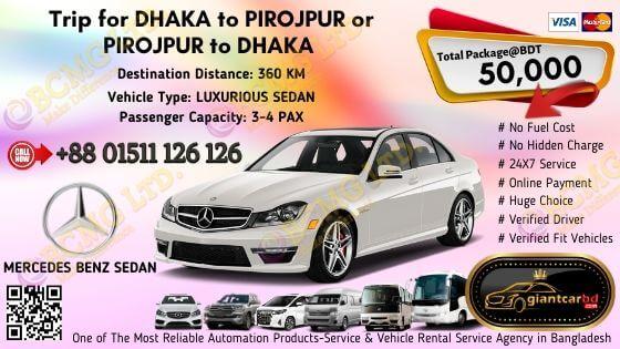 Dhaka To Pirojpur (Mercedes Benz Sedan)