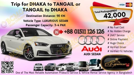 Dhaka To Tangail (Audi Sedan)