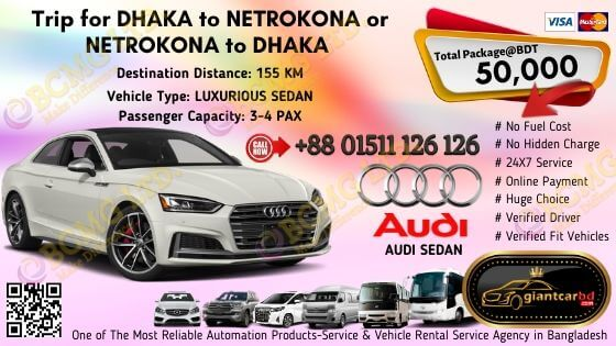 Dhaka To Netrokona (Audi Sedan)
