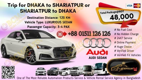 Dhaka To Shariatpur (Audi Sedan)