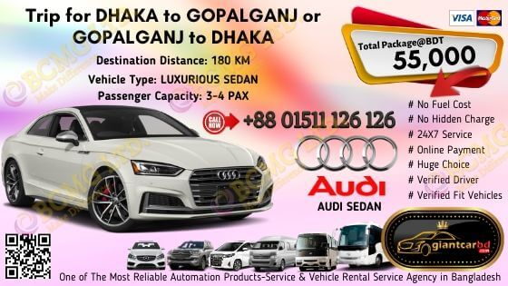 Dhaka To Gopalganj (Audi Sedan)