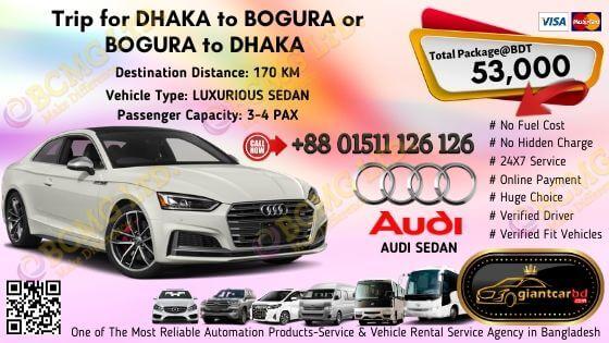 Dhaka To Bogura (Audi Sedan)