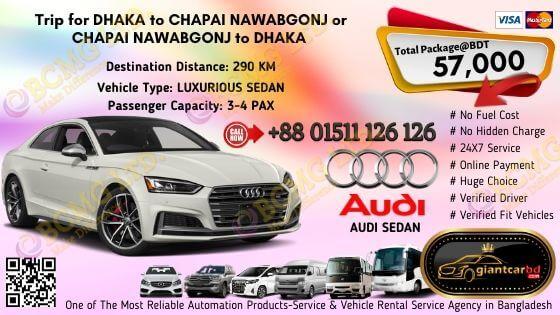 Dhaka To Chapai Nawabgonj (Audi Sedan)