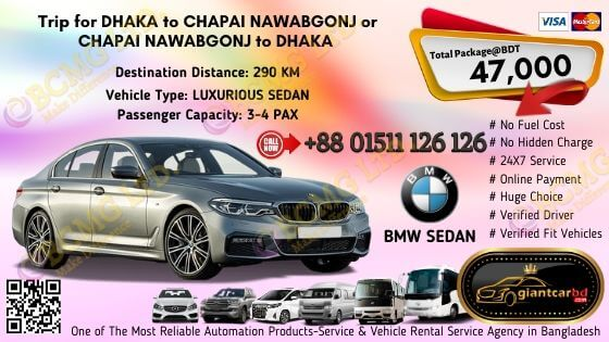 Dhaka To Chapai Nawabgonj (BMW Sedan)