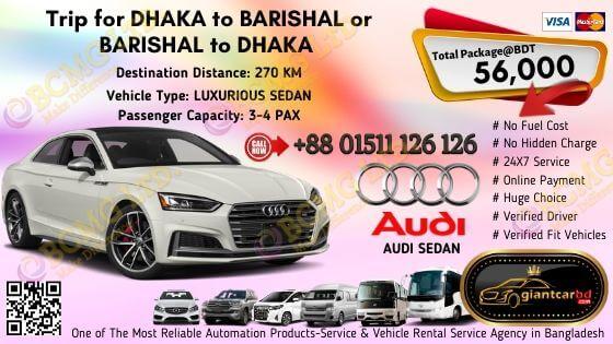 Dhaka To Barishal (Audi Sedan)