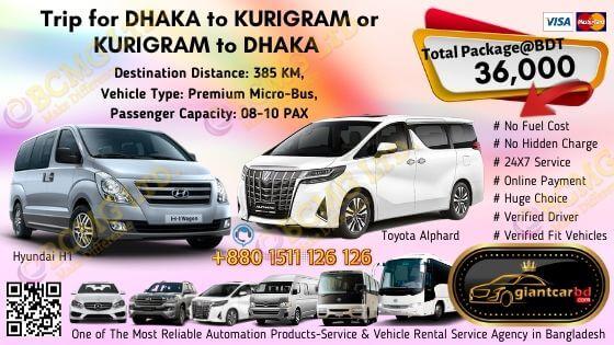 Dhaka To Kurigram (Toyota Alphard)