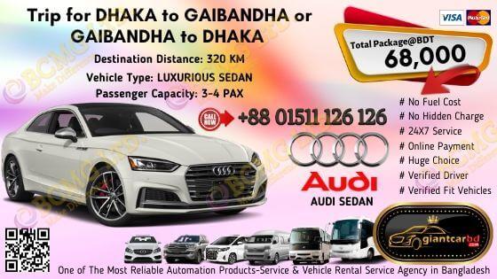 Dhaka To Gaibandha (Audi Sedan)