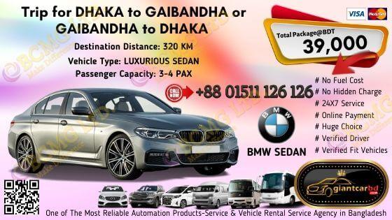 Dhaka To Gaibandha (BMW Sedan)