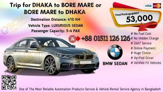 Dhaka To Bore Mare (BMW Sedan)