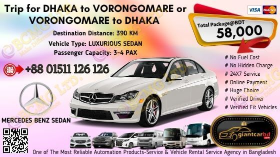 Dhaka To Vorongomare (Mercedes Benz Sedan)